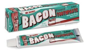 今日のディナーは歯磨き粉で - Bacon Toothpaste -