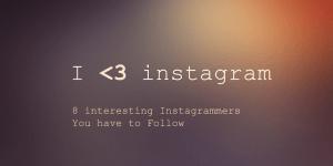 みんな写真が素敵!フォローするべきInstagramユーザー8人 - 8 interesting Instagrammers You have to Follow -